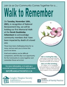 Langley Hospice's Walk to Remember Event on November 16th, 2021 poster